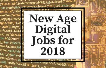 New Age Digital Jobs 2018