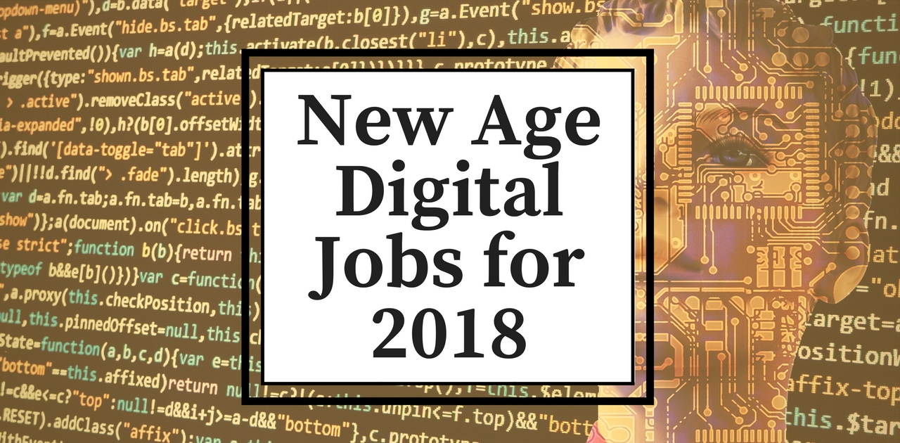 New Age Digital Jobs 2018